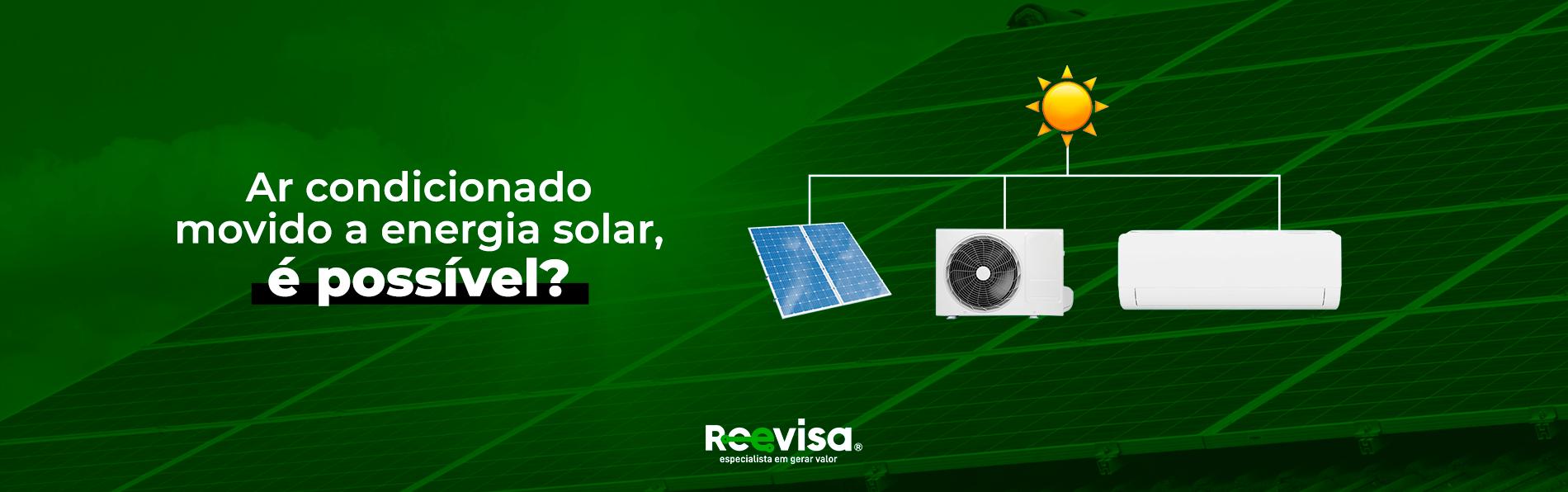 É possível ter um ar-condicionado movido a energia solar?