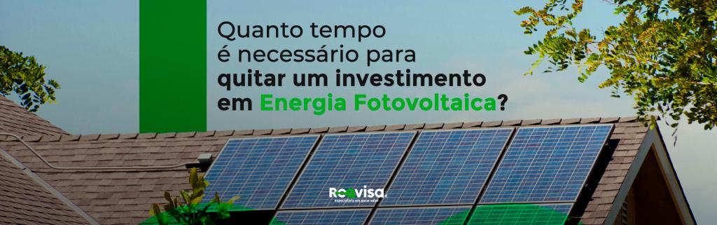 Payback: como quitar um investimento em energia fotovoltaica?