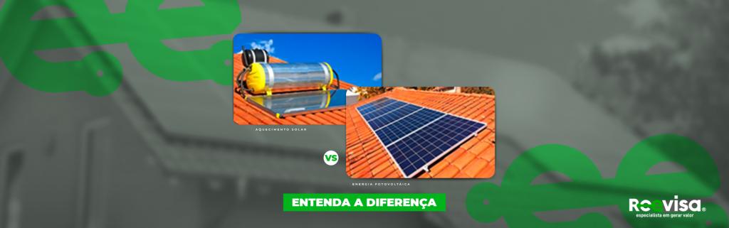 Aquecedor solar x Energia fotovoltaica: quais as diferenças?