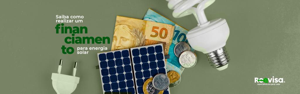 Financiamento de energia solar: saiba como realizar
