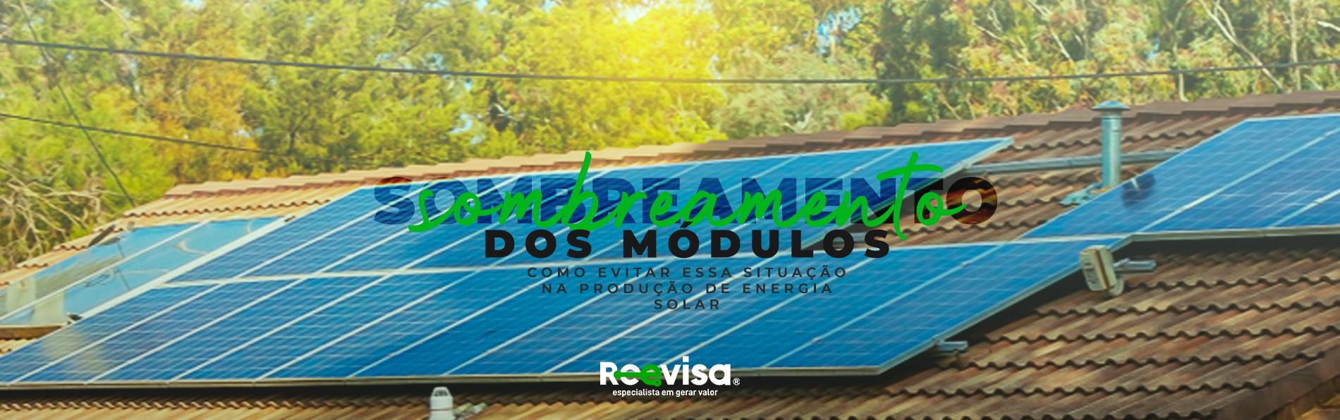 Energia solar no Brasil: como evitar o sombreamento dos painéis